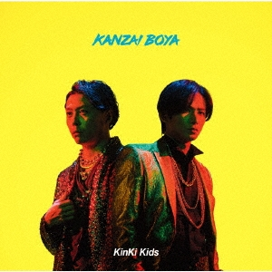 KANZAI BOYA [CD+DVD]<初回盤A> 12cmCD Single