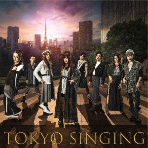 TOKYO SINGING [CD+DVD]<初回限定映像盤> CD