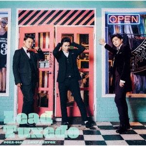 Lead/Tuxedo〜タキシード〜 [CD+DVD]<初回盤B>[PCCA-04965]
