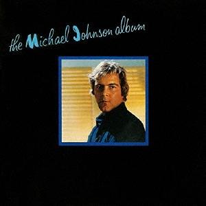Michael Johnson (Country)/恋人たちのアルバム<限定盤>[UICY-79323]