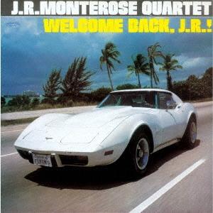 J.R. Monterose/ラッシュ・ライフ〜ウェルカム・バック・J.R.!<期間限定価格盤>[UVJZ-20135]