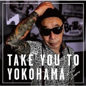 Take You To Yokohama CD