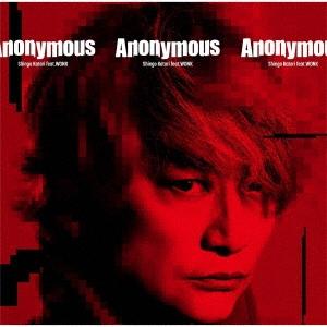 Anonymous (feat.WONK) [CD+DVD]<完全生産限定盤>