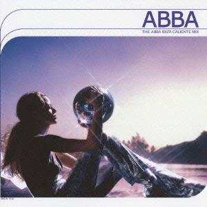 THE ABBA IBIZA CALIENTE MIX