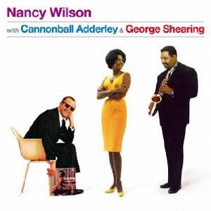 Nancy Wilson (Jazz)/ウィズ・キャノンボール・アダレイ&ジョージ・シャーリング [OTCD-4749]