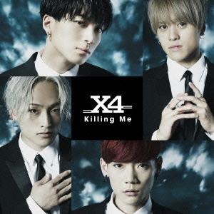 X4/Killing Me [CD+DVD]<初回限定盤B>[TECX-2]