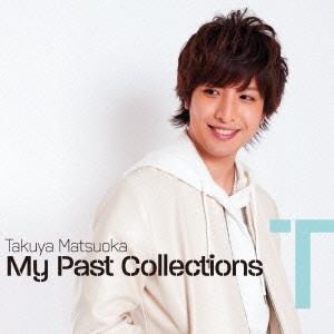 松岡卓弥/My Past Collections T [CD+DVD][BNMT-8]