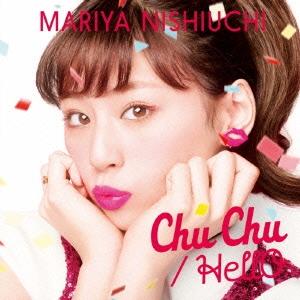 西内まりや/Chu Chu/HellO<通常盤>[AVCD-16667]