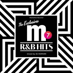 "Manhattan Records ""The Exclusives"" R&B Hits Vol.7 Mixed by DJ KOMORI"