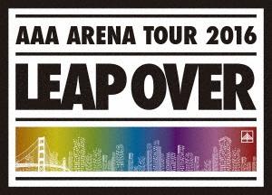 AAA/AAA ARENA TOUR 2016 LEAP OVER [2DVD+フォトブック+グッズ+スマプラ付] [AVBD-92380]
