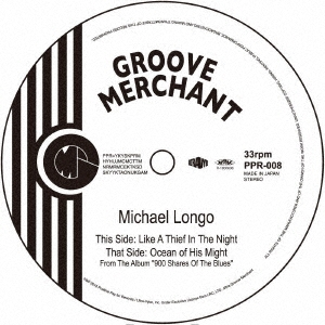 Mike Longo/Like A Thief In The Night/Ocean Of His Might<初回生産限定盤>[PPR-008]