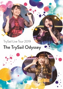 "TrySail Live Tour 2019 ""The TrySail Odyssey"" [2Blu-ray Disc+CD]<初回生産限定盤> Blu-ray Disc"