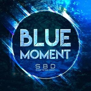 BLUE MOMENT [CD+DVD]<初回限定盤>