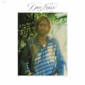 Dave Mason/デイヴ・メイスン<期間生産限定盤>[SICP-5883]
