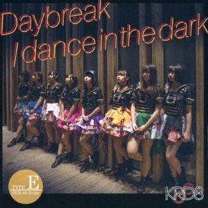 KRD8/Daybreak/dance in the dark<Type-E>[QARF-50010]