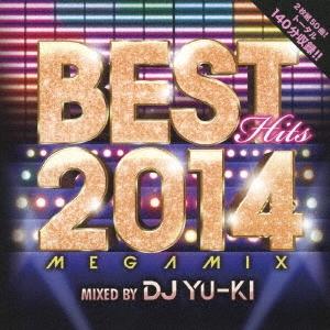 DJ YU-KI/ベスト・ヒッツ・2014・メガミックス[THAP-1005]