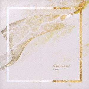 CHRUMI/Quiet Liquor[SPTR006]