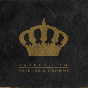 Shields and Crowns CD