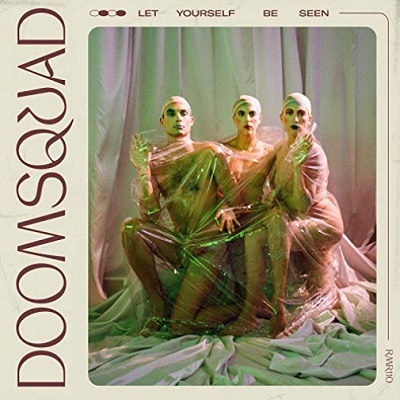 Doomsquad/Let Yourself Be Seen[RMR1102]