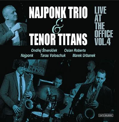 Najponk Trio/Live at the Office Vol.4[NAJ0005]