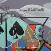 Amanda Palmer/I CAN SPIN A RAINBOW[8FT-035CDJ]