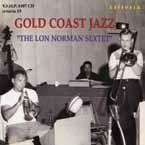 Lon Norman Sextet/ゴールド・コースト・ジャズ<期間限定生産盤>[NPCC-3108]