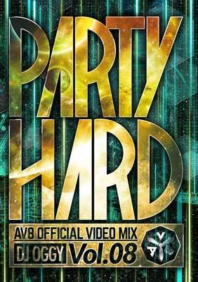 DJ OGGY/PARTY HARD VOL.8 -AV8 OFFICIAL VIDEO MIX-[OGYDV-45]
