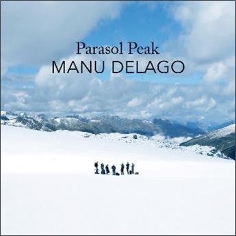 Manu Delago/Parasol Peak (Live In The Alps): Deluxe Edition[HSEY6892]