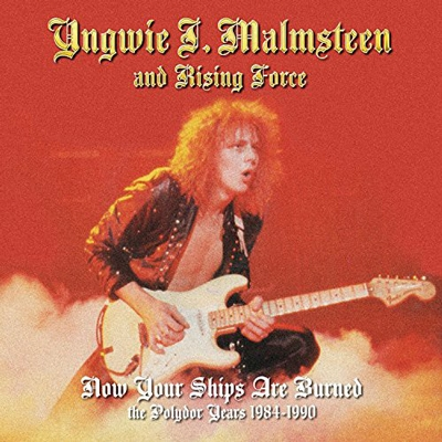 Yngwie Malmsteen's Rising Force/Now Your Ships Are Burned [5356718]