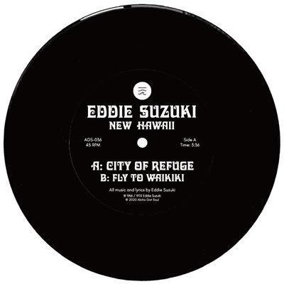 Eddie Suzuki/City of Refuge/Fly To Waikiki<Black Vinyl/限定盤>[AGS036BLK]