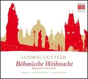 ルードヴィヒ・ギュトラー/Bohmische Weihnacht (Bohemian Christmas) [0300598BC]