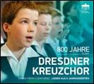 ドレスデン十字架合唱団/800 Jahre Dresdner Kreuzchor[0300738BC]