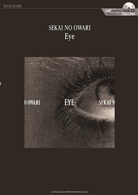 SEKAI NO OWARI「Eye」[リズム・トラックCD付] バンド・スコア [BOOK+CD] Book