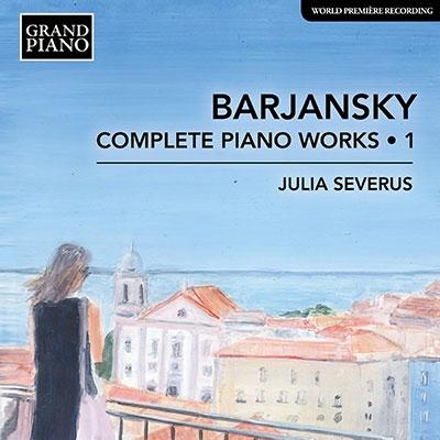 バルヤンスキー: ピアノ曲全集 第1集 CD