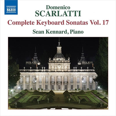 ショーン・ケナード/D.Scarlatti: Complete Keyboard Sonatas Vol.17[8573708]