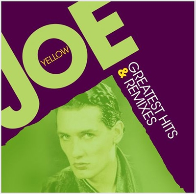 Joe Yellow/Greatest Hits &Remixes[ZYX230192]