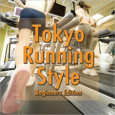 Tokyo Running Style -Beginners Edition-[SSDT-9413]