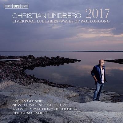 クリスチャン・リンドベルイ: 管弦楽のための作品集