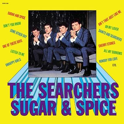 The Searchers/シュガー・アンド・スパイス[ODR-6188]