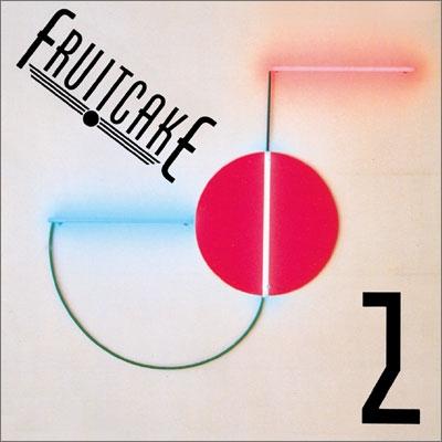 Fruitcake (Jazz)/フルーツケーキ 2<初回生産限定盤>[NCS-747]