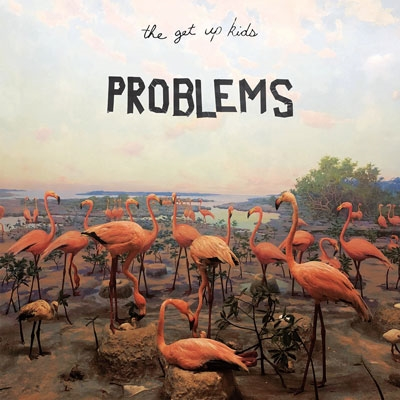 The Get Up Kids/Problems[XQNK-1003]