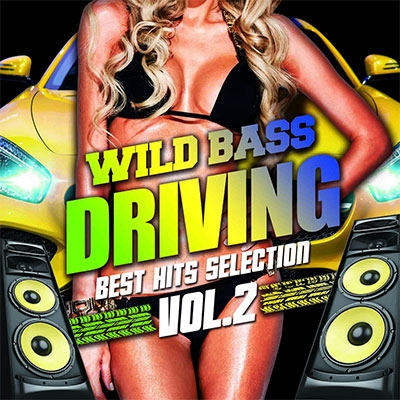 WILD BASS DRIVING -Best Hits Selection Vol.2-[SMCD-0028]