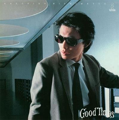 西松一博/Good Times (+6)<タワーレコード限定>[NCS-10228]