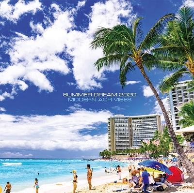 SUMMER DREAM 2020 -Modern AOR Vibes-<タワーレコード限定> CD