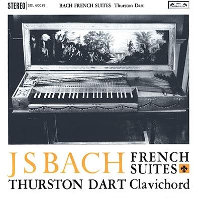 サーストン・ダート/J.S.Bach: French Suites [DD41095]