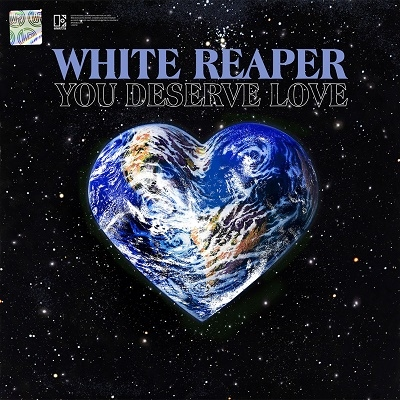 White Reaper/You Deserve Love[7567865188]
