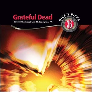 The Grateful Dead/Dick's Picks Vol. 36 - The Spectrum, Philadelphia, Pa 9/21/72 (Limited &Hand-Numbered Edition)<限定盤>[RGM1138]