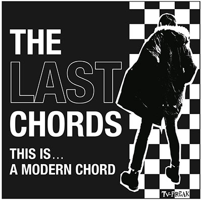 THE LAST CHORDS/This Is A Modern Chord[TV-124]