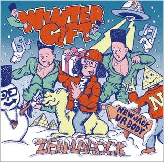 ZEN-LA-ROCK/WINTER GIFT[ANI-011]
