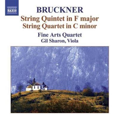 ファイン・アーツ弦楽四重奏団/Bruckner: String Quintet in F major, String Quartet in C minor, etc / Fine Arts String Quartet, et al[8570788]